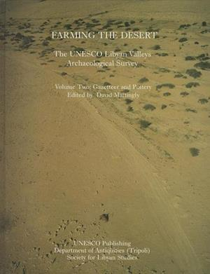 Farming the Desert: The UNESCO Libyan Valleys Archaeological Survey