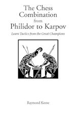 Chess Combination from Philidor to Karpov, The