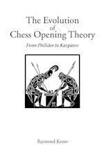 Evolution of Chess Opening Theory, The