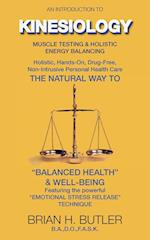 An introduction to Kinesiology : Muscle testing and holistic energy balancing