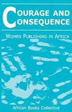 Courage and Consequence: Women Publishing in Africa