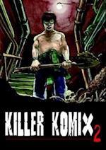 Killer Komix 2