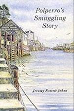 Polperro's Smuggling Story
