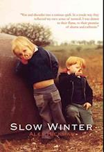 Slow Winter