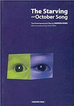 The Starving and October Song