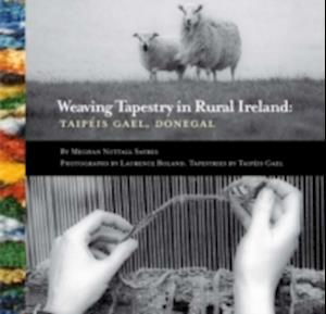 Weaving Tapestry in Rural Ireland