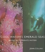 Cool Waters, Emerald Seas af John Collins