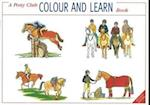 A Pony Club Colour and Learn Book