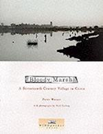 Bloody Marsh. A Seventeenth-Century Village in Crisis