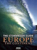 The Stormrider Guide Europe - The Continent (Stormrider Guides)