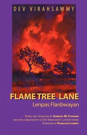 Bog, paperback Flame Tree Lane af Shawkat M. Toorawa