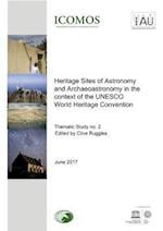 Heritage Sites of Astronomy and Archaeoastronomy in the Context of the UNESCO World Heritage Convention - A Thematic Study