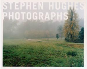 Stephen Hughes Photographs 1996-2000