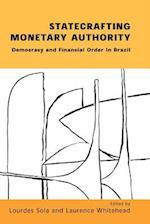 Statecrafting Monetary Authority