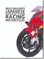 Mick Walker's Japanese Production