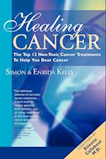 Healing Cancer: The Top 12 Non-Toxic Cancer Treatments To Help You Beat Cancer