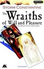 The Wraiths of Will and Pleasure: Bk. 1