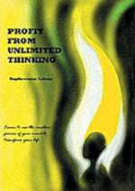 Profit from Unlimited Thinking
