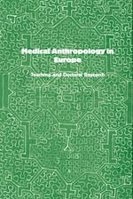 Medical Anthropology in Europe: Teaching and Doctoral Research