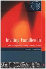 Inviting Families in (Family Learning Parenting)
