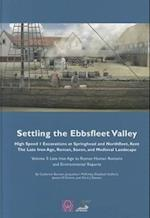 Settling the Ebbsfleet Valley vol 3