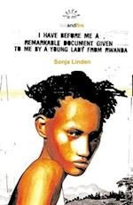 I Have Before Me a Remarkable Document Given To Me By a Young Lady From Rwanda (Aurora New Plays S)