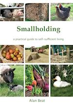 Smallholding: A practical guide to self-sufficient living
