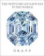 Graff: The Most Fabulous Diamonds in the World