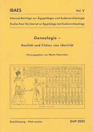 Genealogie, Realitat und Fiktion von Identitat