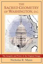 The Sacred Geometry of Washington, D.C.