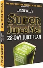 Super Juice Me! af Jason Vale