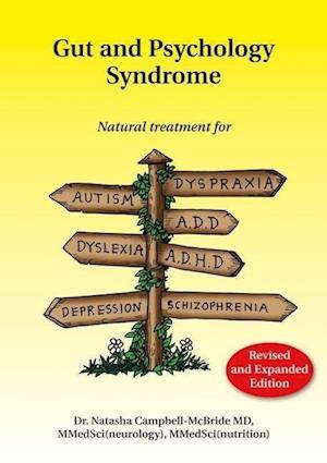 Bog, paperback Gut and Psychology Syndrome af Natasha Campbell McBride