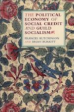 The Political Economy of Social Credit and Guild Socialism