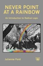 Never Point at a Rainbow