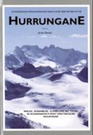 Bog hardback Scandinavian Mountains and Peaks Over 2000 Metres in the Hurrungane af James Baxter