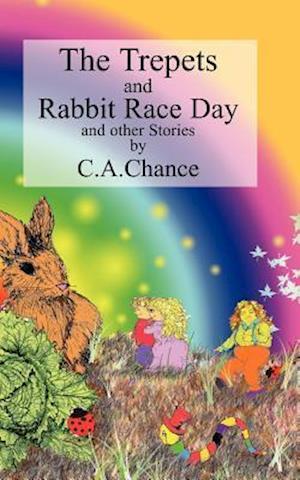The Trepets Book Three Rabbit Race Day