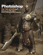 Photoshop for 3D Artists, Volume 1