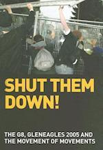 Shut Them Down!