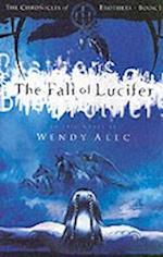 The Fall of Lucifer af Wendy Alec