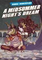 Manga Shakespeare Midsummer Nights Dream (Manga Shakespeare)