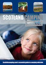 Scotland Camping with Kids af Andrew Thomson, Anna Stevenson, Heather Macpherson