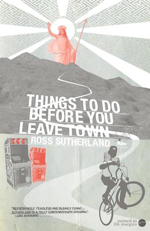 Bog, hæftet Things To Do Before You Leave Town af Ross Sutherland