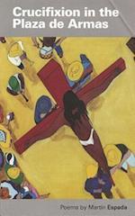 Crucifixion in the Plaza de Armas