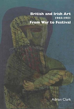 British and Irish Art 1945-1951