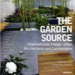 Garden Source: Inspirational Design Ideas for Gardens and Landsca