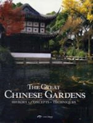 The Great Chinese Gardens