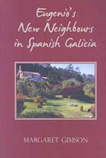 Eugenio's New Neighbours