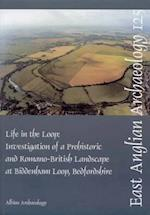 EAA 125: Life in the Loop (East Anglian Archaeology Report, nr. 125)