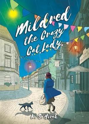 Mildred The Crazy Cat Lady