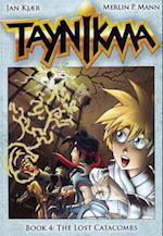 Taynikmalost Catacombs Book 4 (Taynikma, nr. )